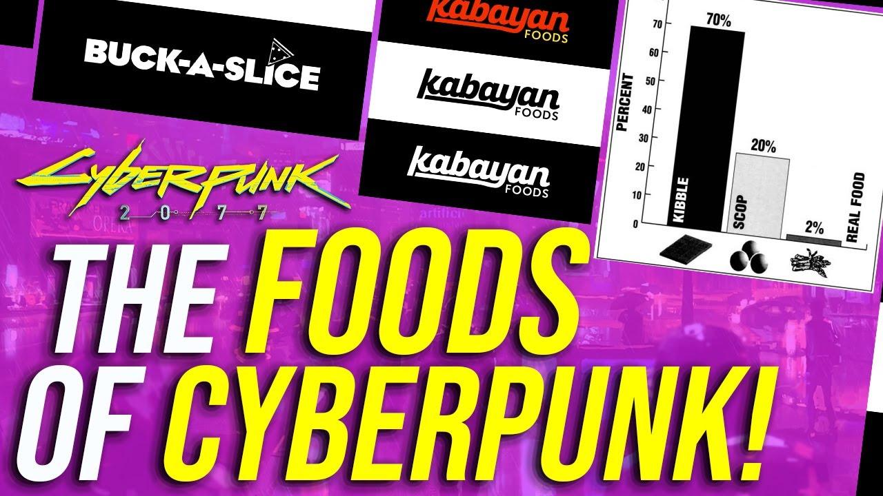 Cyberpunk 2077 Lore - The Foods Of Cyberpunk! thumbnail