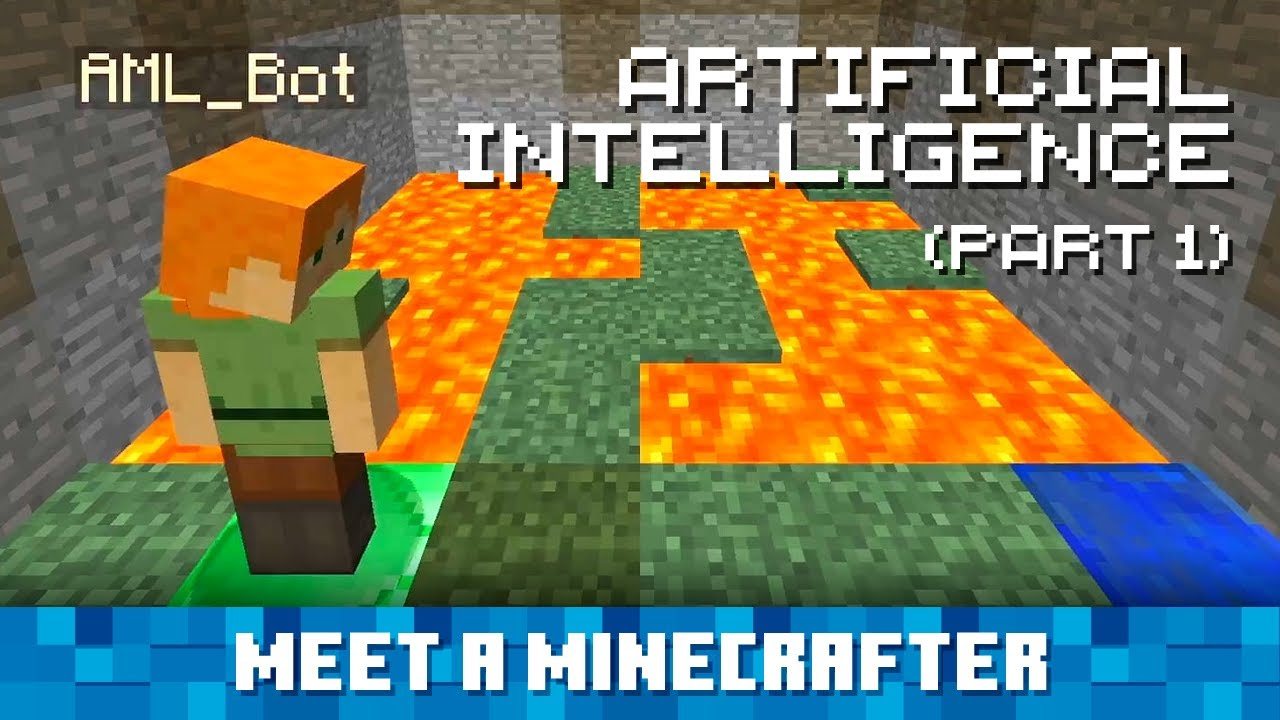 Meet a Minecrafter: Artificial Intelligence (Part 1)