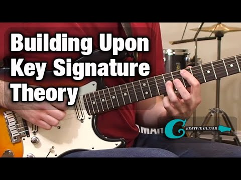 MUSIC THEORY: Building Upon Key Signature Theory
