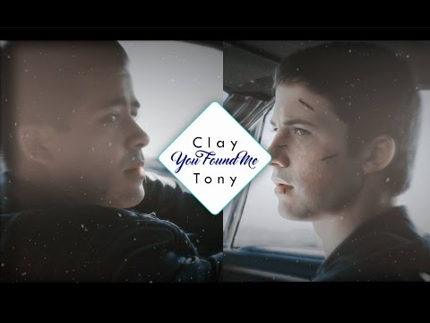 Clay + Tony | You Found Me
