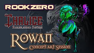 Chalice RPG Concept Art Session by Rookzer0 - Drawing the Rowan