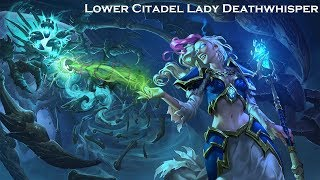 [Hearthstone] Lower Citadel Lady Deathwhisper