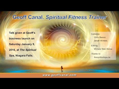 Business Launch Talk: Geoff Canal, Spiritual Fitness Trainer