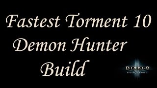 [2.4.2] Diablo 3 - Speed Farm Build Torment 10 - UE Fire Multishot - Demon Hunter Guide