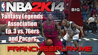 NBA 2K14—Bulls Fantasy Legends Association—Ep.3 vs. 76ers & Pacers—Michael Jordan vs. Kobe Bryant