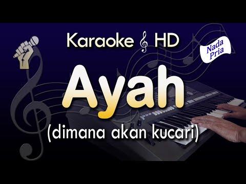 karaoke-ayah-|-nada-pria---rinto-harahap---lirik-tanpa-vokal