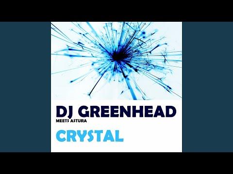 Crystal (DJ Greenhead Meets Astura) (Instrumental Mix)