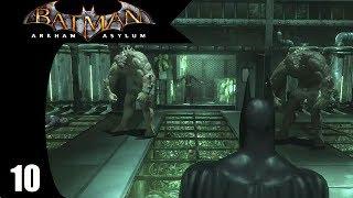 Clash with the Titans - Batman: Arkham Asylum - Part 10