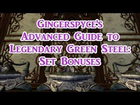 How to: Legendary Green Steel Set Bonuses live stream