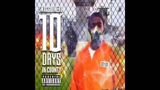 $wagg Dinero - 10 Days In County