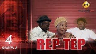 Série - Rep Tep - Saison 2 Episode 4 (MBR)