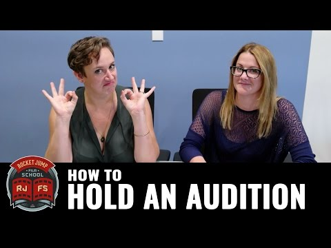 How to Hold an Audition