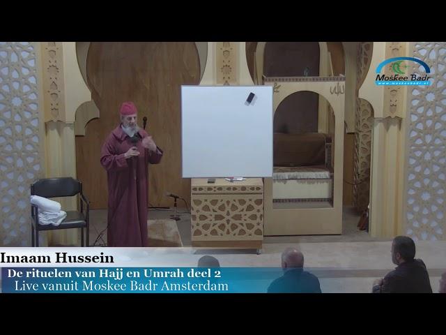 Imaam Hussein De rituelen van Hajj en Umrah deel 2