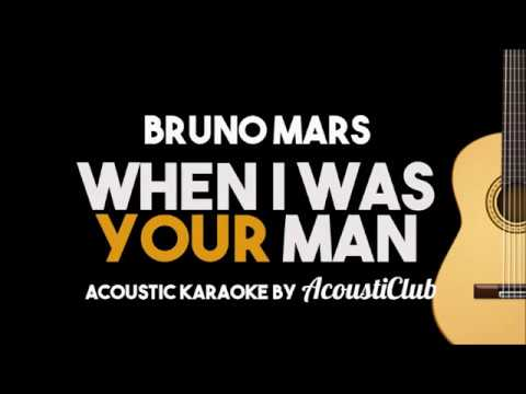 Bruno Mars - When I Was Your Man (Acoustic Guitar Karaoke Lyrics on Screen)