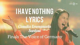 I have nothing - whitney houston ( claudia emmanuela finals the voice of germany) lyrics / lirik