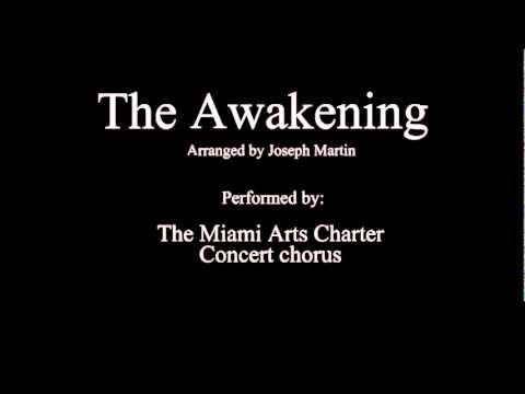 The Awakening (performed by the MAC concert Chorus