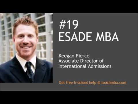 ESADE MBA Admissions Interview with Mr. Keegan Pierce - Touch MBA Podcast