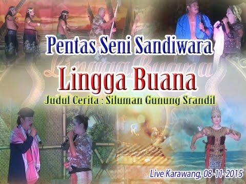 Sandiwara LINGGA BUANA 2015 - Live Karawang FULL (08-11-2015)
