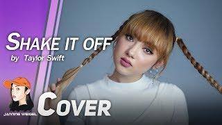 Shake It Off - Taylor Swift cover by Jannine Weigel