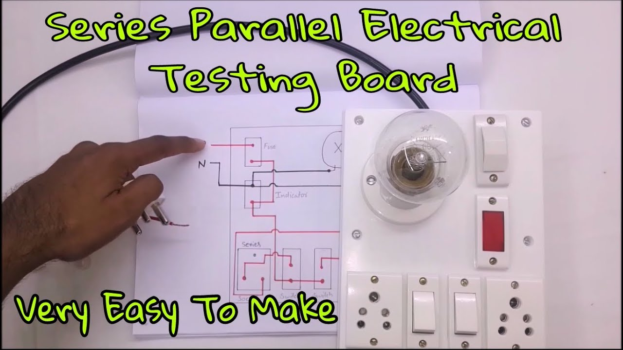 How to Make Series parallel Electrical Testing Board (In Hindi ... Wiring Diagram For Series And Parallel on series parallel speaker wiring calculator, batteries in parallel diagram, series circuit diagram, series and parallel electrical wiring, series vs. parallel subwoofer diagram, parallel circuit diagram,