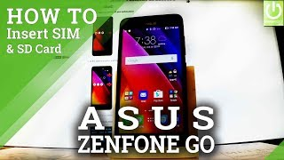 How to Insert SIM & SD in ASUS Zenfone Go - Install SD and Micro SD