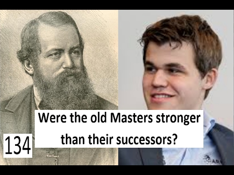 Were the old Masters stronger than their successors?