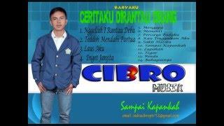 Lagu Pop Indonesia Terbaru Tahun 2016  Cibro   Sampai Kapankah