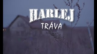 Harlej - Tráva (Official Video)