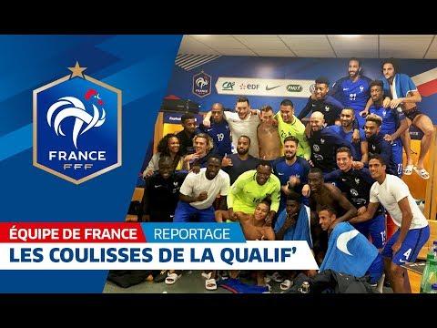 Equipe de France: les coulisses de la qualification des Bleus, reportage I FFF 2017