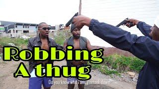 Ekasi gangsters Ep 3 - Robbing a thug LEON GUMEDE