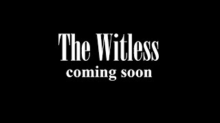 The Witless (trailer)