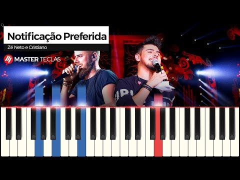 💎 Notificação Preferida - Zé Neto e Cristiano  Piano Tutorial 💎