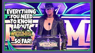 WWE Wrestlemania 34 New Orleans | EVERYTHING You Need To Know... SO FAR!!!