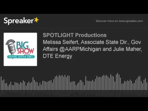 Melissa Seifert, Associate State Dir., Gov Affairs @AARPMichigan and Julie Maher, DTE Energy