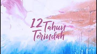 (Lirik) 12 Tahun Terindah - Bunga Citra Lestari