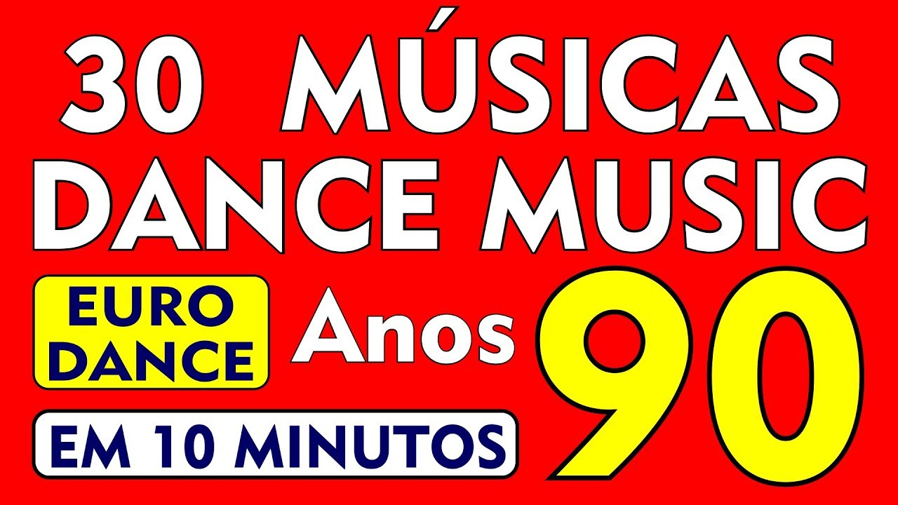 """30 DANCE MUSIC que Bombaram nos 90""""s!!! Parte 03 (Back to the 90') Tudo em 10 Minutos!"""