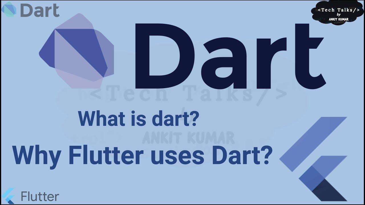What is Dart | Why Flutter uses Dart | Dart Tutorial 2021