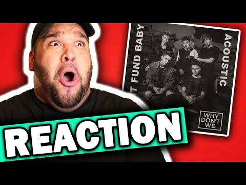 Why Don't We - Trust Fund Baby (Acoustic) REACTION
