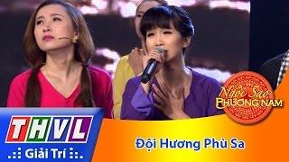 thvl  ngoi sao phuong nam 2016 - tap 10 doi huong phu sa