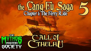 The Ferry Ride EP05 - Call of Cthulhu - The Mythos Mystery Society