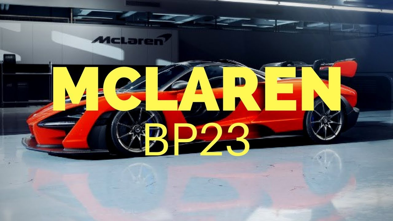 2019 mclaren bp23 - youtube