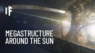 What If We Built a Dyson Sphere Around the Sun?