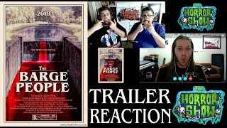 """The Barge People"" 2018 Creature Feature Trailer Reaction - The Horror Show"