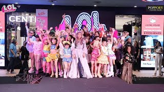 LOL Surprise | Central Kids Fashion Show | VDO BY POPPORY