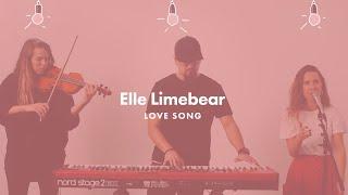 Смотреть клип Elle Limebear - Love Song