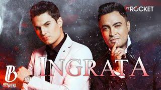 Ingrata - Pipe Bueno y Jhon Alex Castaño (Video con Letra)