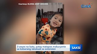 2-year-old dies, electrocuted after putting metal spoon into extension | Saksi