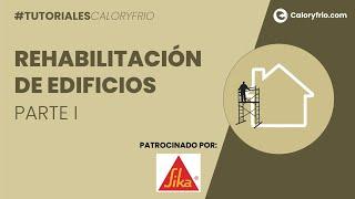 Rehabilitación de edificios I - ¿Qué es la auditoría energética? ¿Qué ayudas existen?