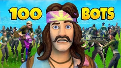What happens if you have 100 BOTS in a Fortnite Game?