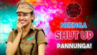 Neenga Shut Up Pannunga | Oviya Songs